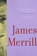 The Changing Light At Sandover   James Merrill  
