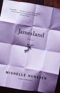 Jamesland   Michelle Huneven  
