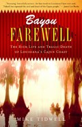 Bayou Farewell | Mike Tidwell |