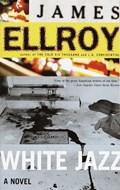 White jazz | James Ellroy |