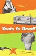 Yeats Is Dead! | auteur onbekend |