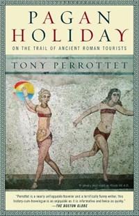 Pagan Holiday   Tony Perrottet  