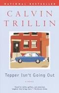 Tepper Isn't Going Out   Calvin Trillin  