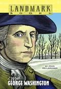 Meet George Washington | Joan Heilbroner |