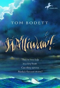 Williwaw!   Tom Bodett  
