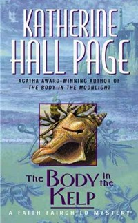 The Body in the Kelp | Katherine Hall Page |