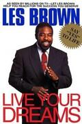 Live Your Dreams | Les Brown |