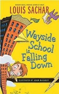 Wayside School Is Falling Down | Louis Sachar |