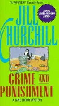 Grime and Punishment   Jill Churchill  