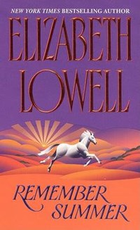 Remember Summer | Elizabeth Lowell |