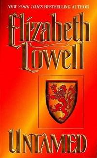 Untamed   Elizabeth Lowell  