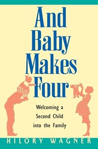 Baby Makes Four | Hilory Wagner |