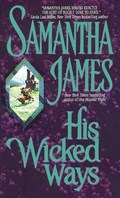 His Wicked Ways | Samantha James |