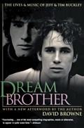 Dream Brother   David Browne  
