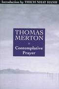 Contemplative Prayer | Thomas Merton |
