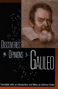 Discoveries and Opinions of Galileo   Galileo  