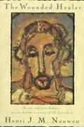 The Wounded Healer | Henri J. M. Nouwen |