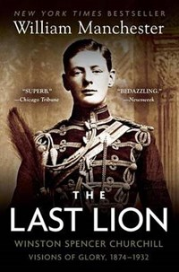 The Last Lion | William Manchester |