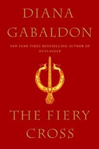 The Fiery Cross   Diana Gabaldon  