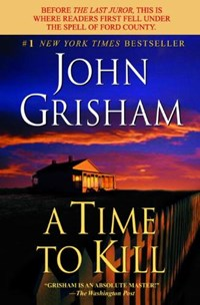 A Time to Kill | John Grisham |