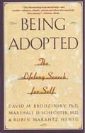 Being Adopted | Brodzinsky, David M. ; Schechter, Marshall D. ; Henig, Robin Marantz |