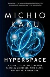Hyperspace | Michio Kaku |