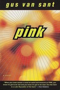 Pink | Gus Van Sant |
