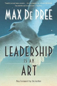 Leadership Is an Art   Max De Pree  
