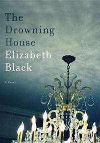 The Drowning House | Elizabeth Black |