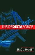 Inside Delta Force   Eric Haney;  