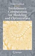 Evolutionary Computation for Modeling and Optimization   Daniel Ashlock  
