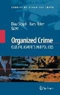 Organized Crime: Culture, Markets and Policies | Dina Siegel ; Hans Nelen |