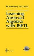Learning Abstract Algebra with ISETL   Ed Dubinsky ; Uri Leron  