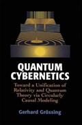 Quantum Cybernetics   Gerhard Grossing  