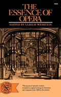 The Essence of Opera | Ulrich Weisstein |