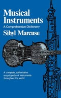 Musical Instruments   Sibyl Marcuse  