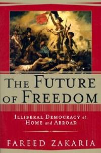 The Future of Freedom | Fareed Zakaria |