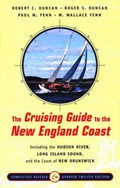 The Cruising Guide to the New England Coast | Robert C Duncan |