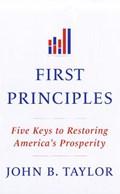 First Principles   John B. Taylor  