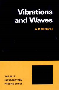 Vibrations & Waves   Ap French  
