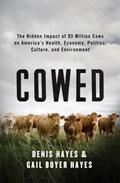 Cowed | Denis Hayes ; Gail Boyer Hayes |