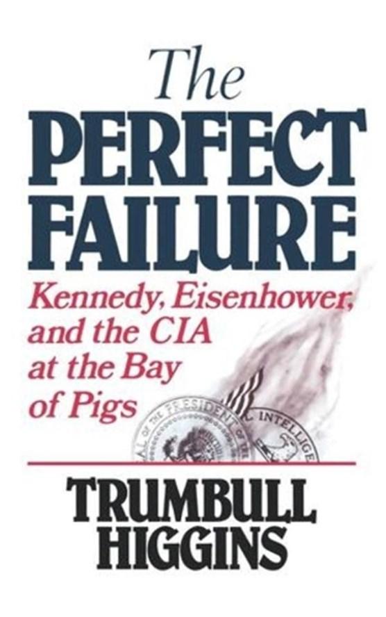 The Perfect Failure