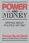 Power and Money   Thomas Byrne Edsall  