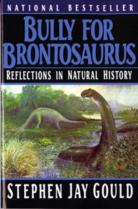 Bully for Brontosaurus | Stephen Jay Gould |