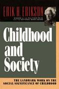 Childhood and Society | Erik H. Erikson |