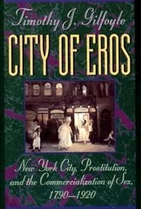 City of Eros   Timothy J. Gilfoyle  