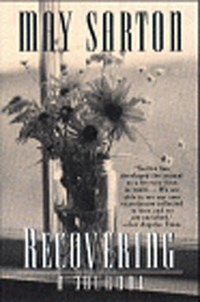 Recovering - A Journal Reissue | May Sarton |