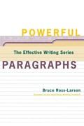 Powerful Paragraphs   Bruce Ross-Larson  