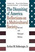 The Disuniting of America | Arthur Meier Schlesinger |