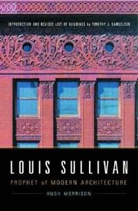Louis Sullivan | Hugh Morrison |